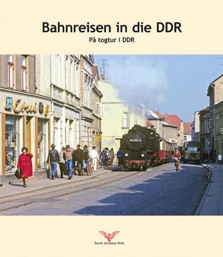 Bahnreisen in die DDR / På togtur i DDR