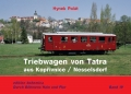 Triebwagen von TATRA aus Korpivnice/Nesselsdorf (Hynek Palát)