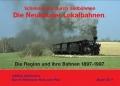 Die Neuhauser Lokalbahnen. Schmalspurig durch Südböhmen (Martin Junge, Joachim Piephans, Andreas W. Petrak)
