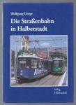 Die Straßenbahn in Halberstadt