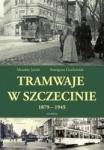 Tramwaje w Szczecinie 1879 - 1945
