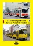 Die Tatra-Wagen bei den Berliner Verkehrsbetrieben