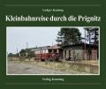 Kleinbahnreise durch die Prignitz