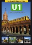 Berliner U-Bahn-Linien: U1 - Stammstrecke durch Kreuzberg