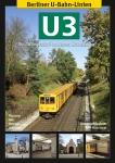Berliner U-Bahn-Linien: U3 - Die Wilmersdorf-Dahlemer Schnellbahn