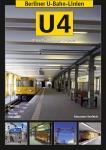 Berliner U-Bahn-Linien: U4 - Die Schöneberger U-Bahn