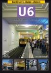Berliner U-Bahn-Linien: U6 - Die Nordsüdbahn durch Mitte