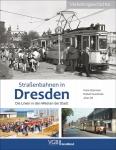Straßenbahnen in Dresden  / Die Linien in den Westen der Stadt