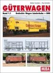 Güterwagen Band 1.1 Gedeckte Wagen Länderbahn + DRB