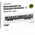 Reisezugwagen der Deutschen Reichsbahn - Band 2: 1932 bis 1937 - Regelspur