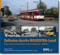 Zeitreise durchs Bogestra-Land - Band 1: Die Geschichte der Linie 310 (Bochum – Witten)