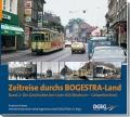 Zeitreise durchs Bogestra-Land Band 2 - Die Geschichte der Linie 302 (Bochum – Gelsenkirchen)