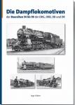 Die Dampflokomotiven der Baureihen 54 bis 59 der DRG, DRB, DB und DR, Band 3