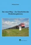 Der neue Weg – Zur Geschichte des Hindenburgdamms