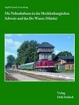Nebenbahnen in der Mecklenburgischen Schweiz und das Bw Waren (Müritz)