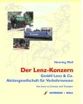 Der Lenz-Konzern - Die GmbH Lenz & Co. und die Aktiengesellschaft für Verkehrswesen