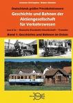 Geschichte und Bahnen der Aktiengesellschaft für Verkehrswesen Lenz & Co., Deutsche Eisenbahn-Gesellschaft, Transdev Band 1: Geschichte und Bahnen im Osten