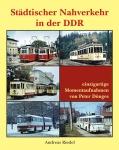 Städtischer Nahverkehr in der DDR - einzigartige Momentaufnahmen von Peter Dönges