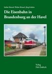 Die Eisenbahn in Brandenburg an der Havel
