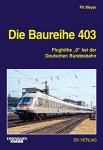 Die Baureihe 403 - Flughöhe 0 bei der Deutschen Bundesbahn