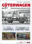 Güterwagen Band 9.1 Chemiekesselwagen Länderbahn und DRG