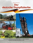 Das deutsche Dampflokerbe (Premiumausgabe)
