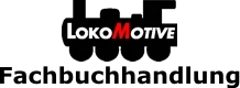 Lokomotive Fachbuchhandlung Online